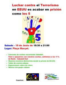 Prossegueix la seva marxa la CARAVANA per a la LLIBERTAT DELS CINC: Dissabte, 19 de Juny, a SABADELL