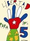 Saps que hi ha 5 cubans empresonats als EEUU per defensar Cuba del terrorisme?